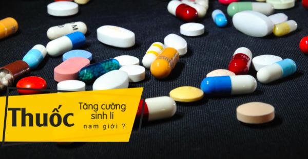 Khi nào cần dùng thuốc tăng cường sinh lý nam?