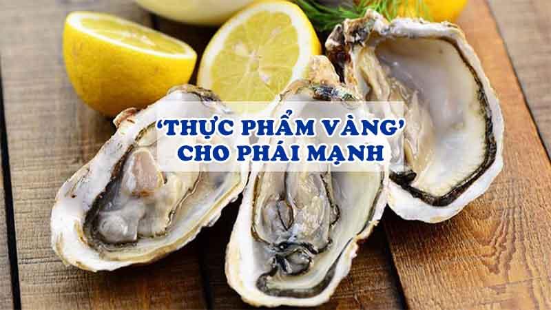 Hàu biển được coi là thực phẩm vàng cho phái mạnh
