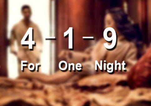 419 = for one night = tình một đêm
