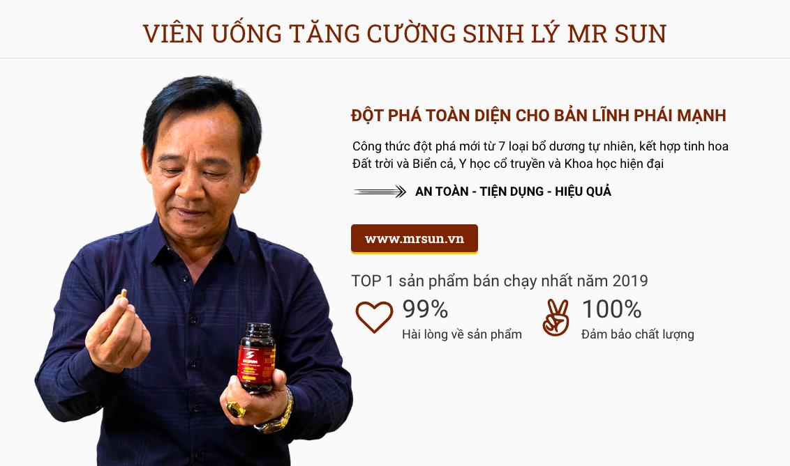 Viên uống Mr Sun được nghệ sĩ Quang Tèo lựa chọn để duy trì phong độ đàn ông